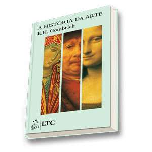 HISTORIA DA ARTE, A / GOMBRICH, ERNST H. - ISBN_ 9788521619079