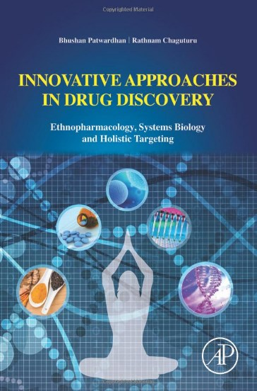 Innovative Approaches in Drug Discovery. Ethnopharmacology, Systems Biology and Holistic Targeting