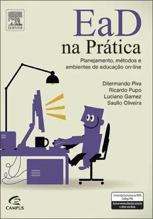 EAD NA PRATICA - PLANEJAMENTO, METODOS E AMBIENTES / CAMPUS - ISBN_ 9788535250190