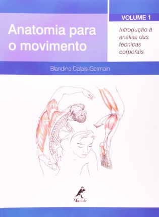 livro anatomia para o movimento blandine