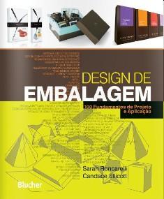DESIGN DE EMBALAGEM / RONCARELLI, SARAH / ELLICOTT, CANDACE - ISBN_ 9788521205647