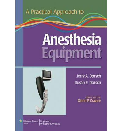 Livro practical approach to anesthesia equipment dorsch fandeluxe Gallery