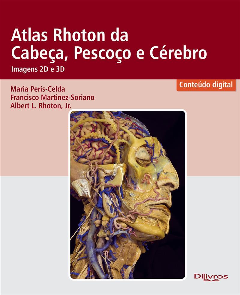 Livro Atlas Rhoton Da Cabeca Pescoco E Cerebro Imagen 2d E