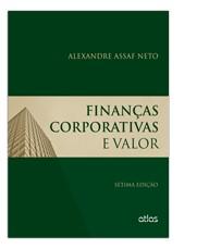 FINANCAS CORPORATIVAS E VALOR / ASSAF NETO, ALEXANDRE - ISBN_ 9788522490905